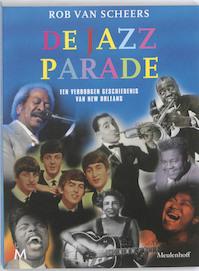 De Jazz Parade - Rob van Scheers (ISBN 9789029086356)