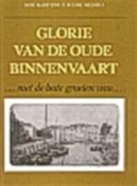 Glorie van de oude binnenvaart - R. G. E. G. Martens, Lieuwe Westra (ISBN 9789025290481)