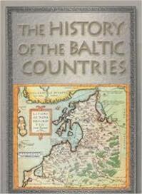 The history of the Baltic countries - Zigmantas Kiaupa (ISBN 9789985206058)