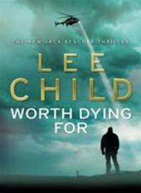 Worth Dying for - Lee Child (ISBN 9780593065679)