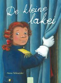 De kleine lakei - Anne Schneider (ISBN 9789044823479)