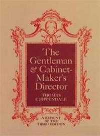 The Gentleman and Cabinet Maker's Director - Thomas Chippendale (ISBN 9780486216010)