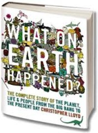 What on Earth Happened? - Christopher Lloyd (ISBN 9780747594598)