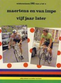 Maertens en Van Impe vijf jaar later - Eddy Soetaert, Stefan Van Laere