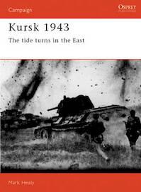 Kursk, 1943 - Mark Healy (ISBN 9781855322110)