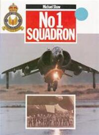 No 1 Squadron - Michael Shaw (ISBN 9780711015814)