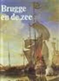 Brugge en de zee - Unknown (ISBN 9789061531128)