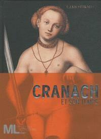 Cranach et son temps - Guido Messling (ISBN 9782081253605)