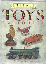 Metal Toys and Automata - Constance King (ISBN 9781555214128)