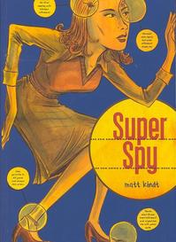 Super Spy - Matt Kindt (ISBN 9781891830969)