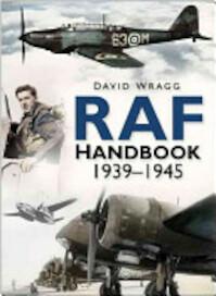RAF Handbook 1939-1945 - David Wragg (ISBN 9780750943611)