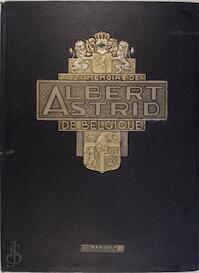 A la memoire de Albert et Astrid de Belgique -
