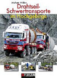 Drahtseil-Schwertransporte im Hochgebirge - Michael Muller (ISBN 9783861337294)