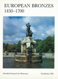 European bronzes, 1450-1700 - Lars Olof Larsson, Nationalmuseum (Sweden) (ISBN 9789171004390)