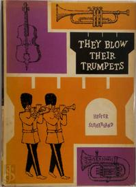 They blow their trumpets - Hector Sutherland