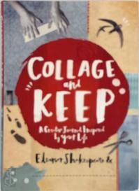Collage and Keep - Eleanor Shakespeare (ISBN 9780711237353)