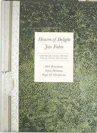 Heaven of Delight - Jan Fabre - D. Braeckman, S. / Marijnissen Hertmans (ISBN 9789061535218)