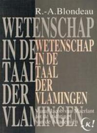 Wetenschap in de taal der Vlamingen - Roger-A. Blondeau (ISBN 9789063343859)