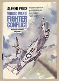World War II Fighter Conflict - Alfred Price (ISBN 9780356081298)