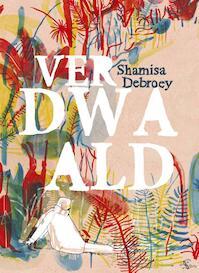 Verdwaald - Shamisa Debroey (ISBN 9789054924180)