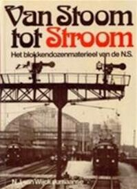 Van stoom tot stroom - N. J. van Wijck Jurriaanse (ISBN 9789060139066)