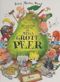 Het ongelooflijk verhaal van de megagrote peer - Jacob Martin Strid, Jakob Martin Strid (ISBN 9789048814152)