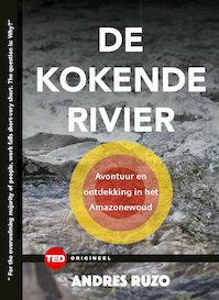 De kokende rivier - TED 12 - Ruzo Andrés (ISBN 9789059087361)