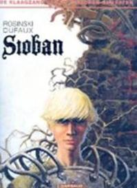 Sioban - Grzegorz Rosinski, Jean Dufaux, ... Graza, Van der Heide Produkties (ISBN 9789067933483)