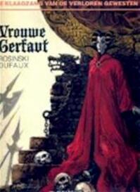 Klaagzang vd verloren gewesten: cyclus 1 03. vrouwe gerfaut - grzegorz Rosinski (ISBN 9789067934572)
