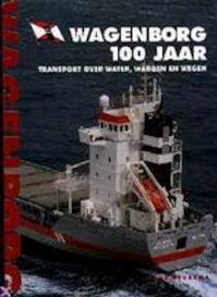 Wagenborg 100 jaar - Hans Beukema (ISBN 9789060130759)
