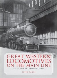 Great Western Locomotives On The Main Line - Peter Darke (ISBN 9780711035386)