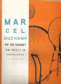 Marcel Duchamp - Francis M. Naumann (ISBN 9789055442591)