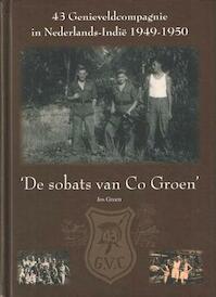 43 Genieveldcompagnie in Nederlands-Indië 1949-1950 - Jos Groen