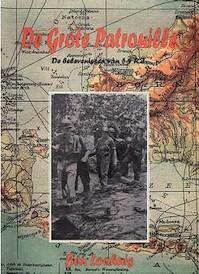 De grote patrouille - J.B.H. Loohuis (ISBN 9789055120932)