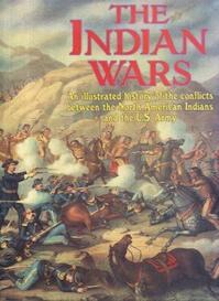 The Indian wars - Christopher Chant (ISBN 1855019728)