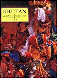 Bhutan - kingdom in the Himalaya - Sanjay Acharya (ISBN 9788174360618)