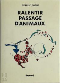 Ralentir passage d'animaux - Pierre Clement (ISBN 9782737655029)