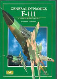 General Dynamics F-111 - Anthony M. Thornborough (ISBN 9781906959111)