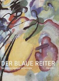 Der Blaue Reiter im Lenbachhaus München - Helmut Friedel (ISBN 9783791360164)