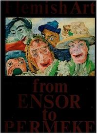 Van Ensor tot Permeke - A. Smeets, Louis Paul Boon, Anton van Wilderode, Ivo Michiels, Hubert Lampo (ISBN 9789020903935)
