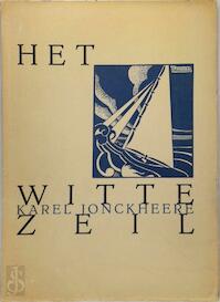 Het Witte Zeil - Karel Jonckheere