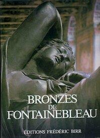 Bronzes de Fontainebleau - Alan Gibbon (ISBN 9782857540229)