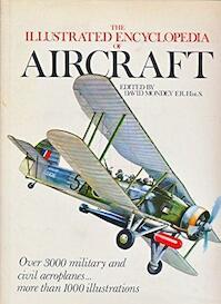 The illustrated encyclopedia of aircraft - David Mondey (ISBN 9780600303787)