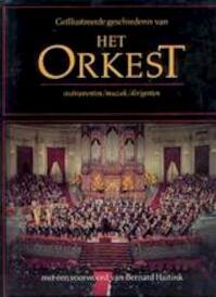 Geïllustreerde geschiedenis van het orkest - Michael Hurd, W. de Waal (ISBN 9789060171196)