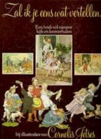 Zal ik je eens wat vertellen... - Gerda de [red.] Visser, Willem Wilmink, Nannie Kuiper (ISBN 9789021825946)