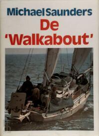 Walkabout - Saunders (ISBN 9789060911679)