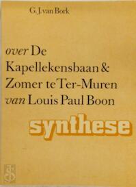 Over De Kapellekensbaan & Zomer te Ter-Muren van Louis Paul Boon - G.J. van Bork (ISBN 9789062878666)