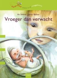 Vroeger dan verwacht - An Swerts (ISBN 9789044816563)