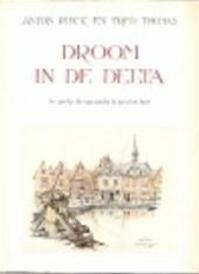 Droom in de Delta - Anton Pieck (ISBN 9789023502654)