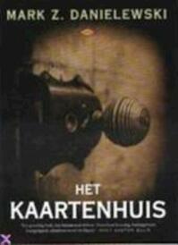 Het Kaartenhuis - Mark Z. Danielewski (ISBN 9789023453635)